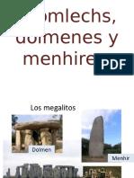 Cromlechs, dólmenes y menhires.pptx
