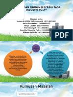 Presentasi Ilmu Lingkungan Penerapan Produksi Bersih Pada Industri Pulp - Rev