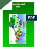 Brasil Patrimônios Da Humanidade