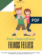 Pais Imperfeitos, Filhos Felizes - Marcia D'Avila