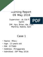 Morning Report 09 Mei 2016 (Kista Ovarium).pptx
