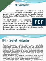 Aula 10 - IPI - Seletividade e Não Cumulatividade