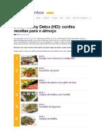 Dieta Healthy Detox (HD)_ Confira Receitas Para o Almoço - Receitas - Perdas e Ganhos - GNT