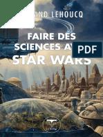 Roland Lehoucq Faire Des Sciences Avec Star Wars Numerique