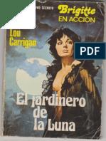 Carrigan Lou - Archivo Secreto Baby 203 - El Jardinero de La Luna