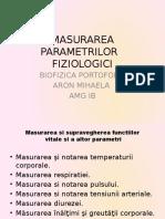 Aron Mihaela Amg 1b Masurarea Parametriilor Fiziologici
