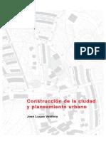 Construccion de La Ciudad y Planeamiento Urbano