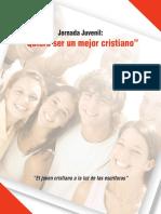 Jornada Juvenil - Quiero Ser Mejor Cristiano