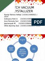 Batch Vacuum Crystallizer