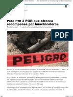 02-06-17 Pide PRI a PGR Que Ofrezca Recompensa Por Huachicoleros – Periódico La Voz