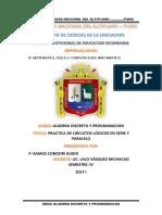 Informe # 01 de circuitos lógicos de serie y paralelo de los estudiantes de matemática de IV semestre de la UNA PUNO
