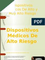 Dispositivos Médicos de Alto y Muy Alto Riesgo