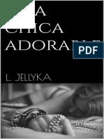 306203795-Una-Chica-Adorable-L-Jellyka.epub