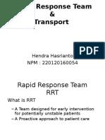 Rapid Response Team & Transport