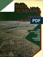 The Channeled Scabland of Eastern Washington-The Geologic Story of the Spokane Flood