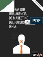 [SPANISH]_7-cosas-que-una-agencia-del-futuro-nunca-dirá.pdf