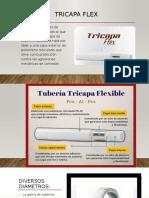 Tricapa Flex