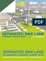 Separated Bike Lanes Guide