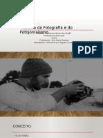 Apresentaçãofinal HistóriadaFotografia MigueleCátia HCM