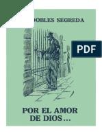 Por El Amor de Dios- Luis Dobles Segreda