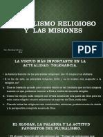 Pluralismo Religioso y Las Misiones