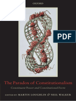 M. Laughlin, N. Walker (Eds.) - The Paradox of Constitutionalism. Constituent Power and Constitutional Form (2007)