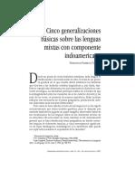 Cinco Generalizaciones Básicas Sobre Las Lenguas Mixtas Con Componente Indoamericano F RANCISCO BARRIGA PUENTE
