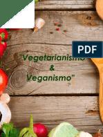 Vegetarianismo & Veganismo