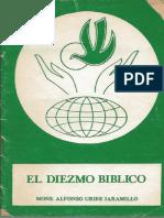 EL DIEZMO BIBLICO. Monsenor Alfonso Uribe Jaramillo 6YLzSxbZxr7sA9ABTXocB1Edr