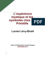 L'Experience Mystique Et Le Symboles Chez Les Primitfs (L. Lévy-Bruhl)