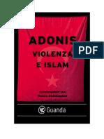Leggere.. Violenza e Islam Di Adonis Italiano
