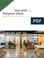 polymermeetup-160120175558.pptx