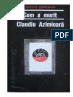 Cum a Murit Claudiu Azimioara - Constantin, Theodor