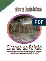 Projeto Ciranda Paixão 2008