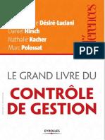 Marie-Noëlle Desiré-Luciani, Daniel Hirsch, Nathalie Kacher, Marc Polossat-Le Grand Livre Du Contrôle de Gestion-Eyrolles (2013)