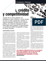 Importancia del Credito en la Competitividad Latinoamerica; La falta de acceso al  Credito en Latinoamerica lo salvo de la crisis pero lo deja menos competitivo para la globalizacion.