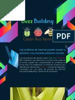 Buzz Building (CeronRuizK)