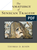 Thomas Kohn-The Dramaturgy of Senecan Tragedy-University of Michigan Press (2013)