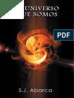 Abarca Jiménez, Sergio - El Universo que Somos.pdf
