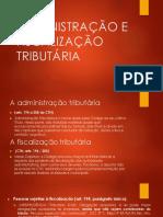 Administração e Fiscalização Tributária e Ilícito e Processo