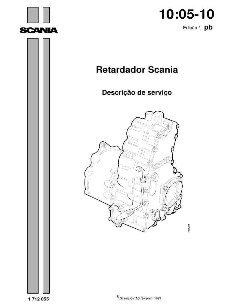 Retardador Scania: Edição 1