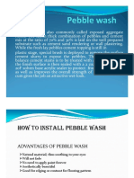 Pebblewash Installation
