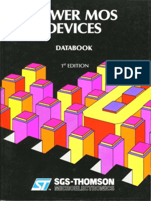 1988 SGS Power MOS Devices Databook | Mosfet | Field Effect