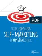 Using Conscious Self Marketing to Convince Others