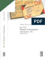 Herrerín López, Ángel - La CNT Durante El Franquismo [Anarquismo en PDF]