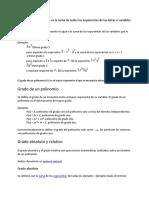 El Grado de Un Monomio Es La Suma de Todos Los Exponentes de Las Letras o Variables