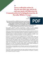 Una breve reflexión sobre la publicación de una foto que afecta la sensibilidad, por parte del Director de Comunicación de la Subgobernación de Yacuiba Wilder Crespo