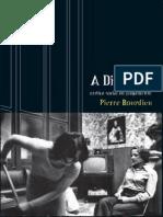 BOURDIEU, Pierre. [1979] a Distincão.. Critica Social Do Julgamento. Porto Alegre.. Zouk, 2007. 560p.
