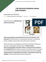 Administración de recursos humanos versus gestión del talento humano • GestioPolis.pdf