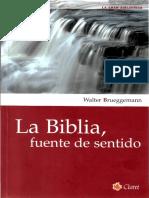 Walter Brueggemann - La Biblia Fuente de Sentido